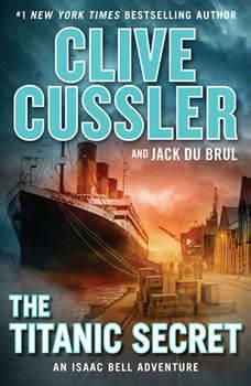 The Titanic Secret, Clive Cussler
