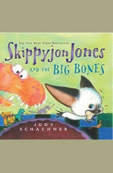 Skippyjon Jones and the Big Bones, Judy Schachner
