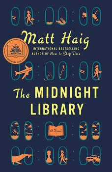 The Midnight Library: A Novel, Matt Haig
