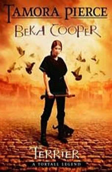 Terrier: The Legend of Beka Cooper #1 The Legend of Beka Cooper #1, Tamora Pierce