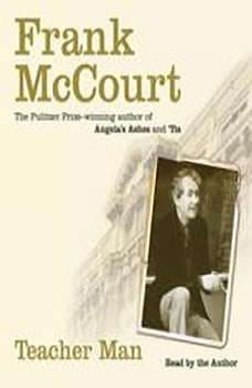 Teacher Man: A Memoir, Frank McCourt