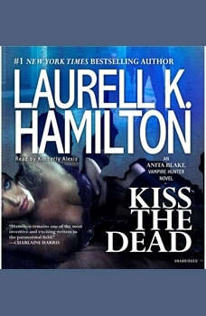 Kiss the Dead, Laurell K. Hamilton