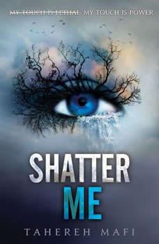 Shatter Me, Tahereh Mafi