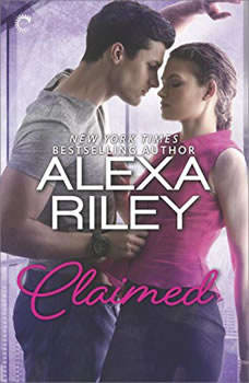 Claimed: A For Her Novel: For Her, Alexa Riley