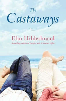 The Castaways, Elin Hilderbrand