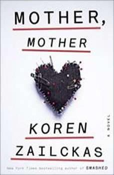 Mother, Mother, Koren Zailckas