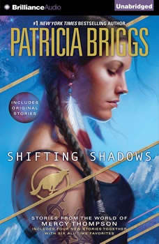 Shifting Shadows: Stories from the World of Mercy Thompson, Patricia Briggs