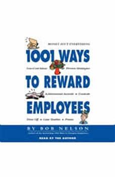 1001 Ways to Reward Employees, Bob Nelson