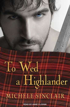 To Wed a Highlander, Michele Sinclair