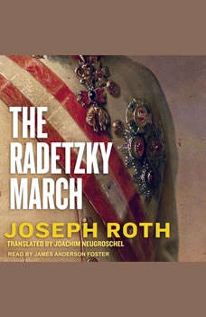 The Radetzky March, Joseph Roth