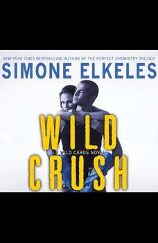 Wild Crush: A Wild Cards Novel A Wild Cards Novel, Simone Elkeles