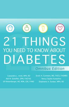 21 Things You Need to Know About Diabetes Omnibus Edition, MD Cunneen