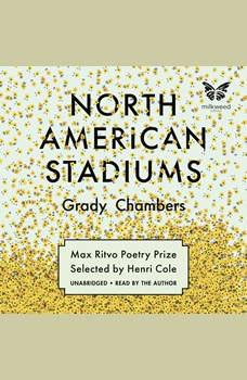 North American Stadiums, Grady Chambers
