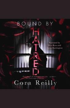 Bound By Hatred, Cora Reilly
