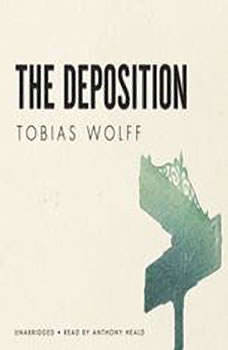 The Deposition, Tobias Wolff