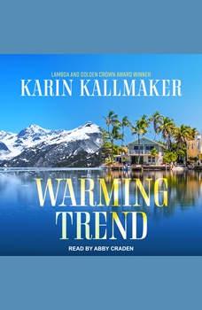 Warming Trend, Karin Kallmaker