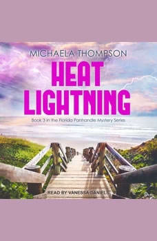 Heat Lightning, Michaela Thompson
