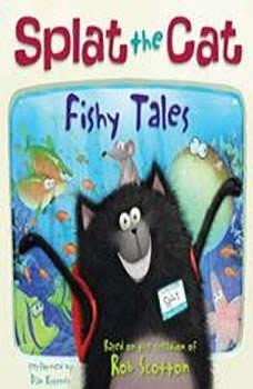 Splat the Cat: Fishy Tales, Rob Scotton