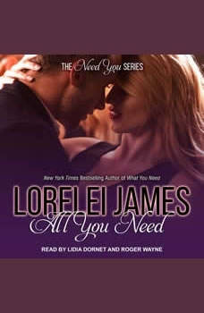 All You Need, Lorelei James