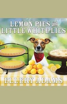 Lemon Pies and Little White Lies, Ellery Adams