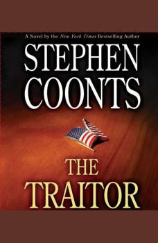 The Traitor: A Tommy Carmellini Novel, Stephen Coonts