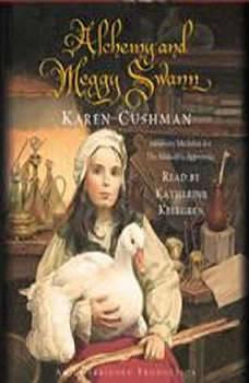 Alchemy and Meggy Swann, Karen Cushman