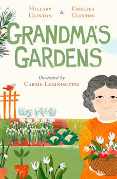 Grandma's Gardens, Hillary Clinton