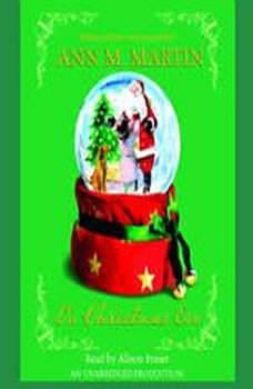 On Christmas Eve, Ann M. Martin