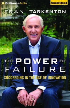The Power of Failure: Succeeding in the Age of Relentless Innovation, Fran Tarkenton
