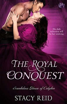 The Royal Conquest, Stacy Reid