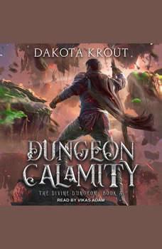 Dungeon Calamity, Dakota Krout