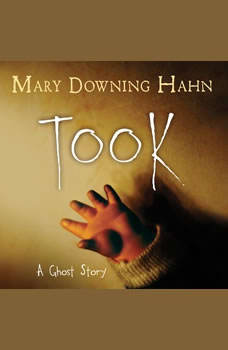 Took: A Ghost Story, Mary Downing Hahn