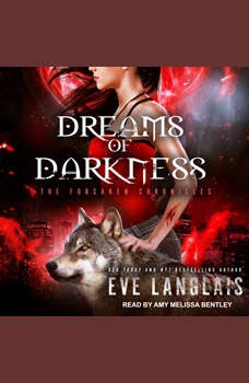 Dreams of Darkness, Eve Langlais
