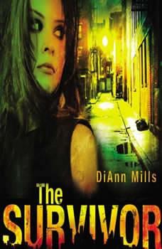 The Survivor, DiAnn Mills
