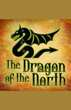 The Dragon Of The North, Andrew Lang