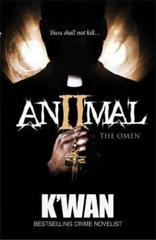 Animal 2: The Omen, Kwan