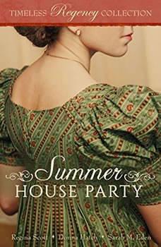 Summer House Party, Regina Scott