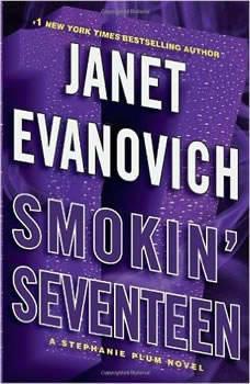 Smokin' Seventeen: A Stephanie Plum Novel, Janet Evanovich