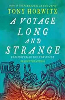A Voyage Long and Strange, Tony Horwitz