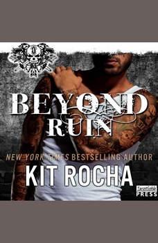 Beyond Ruin: Beyond, Book 7, Kit Rocha