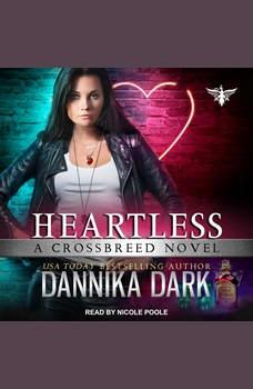 Heartless, Dannika Dark