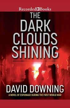 The Dark Clouds Shining, David Downing