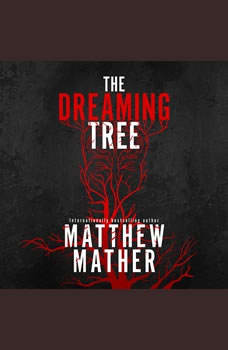 The Dreaming Tree, Matthew Mather