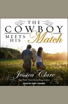 The Cowboy Meets His Match, Jessica Clare