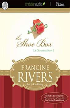 The Shoe Box: A Christmas Story, Francine Rivers