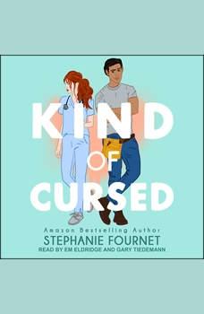 Kind of Cursed, Stephanie Fournet