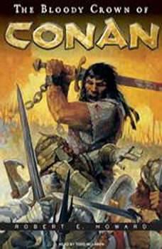 The Bloody Crown of Conan, Robert E. Howard