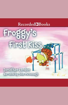 Froggy's First Kiss, Jonathan London