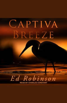 Captiva Breeze, Ed Robinson