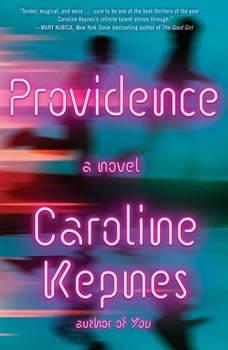 Providence, Caroline Kepnes